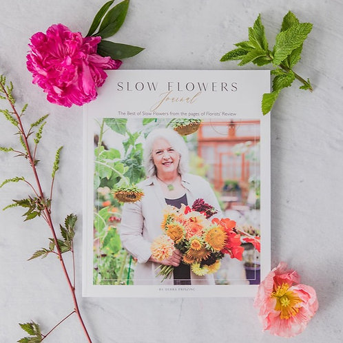 Slow Flowers Journal - Volume One (signed by author Debra Prinzing)