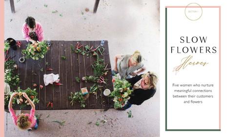 Slow Flowers Heroes