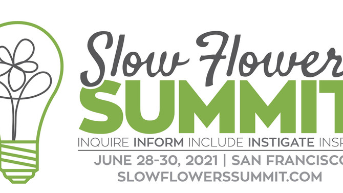 You'll hear from two more speakers at the Slow Flowers Summit 2021!