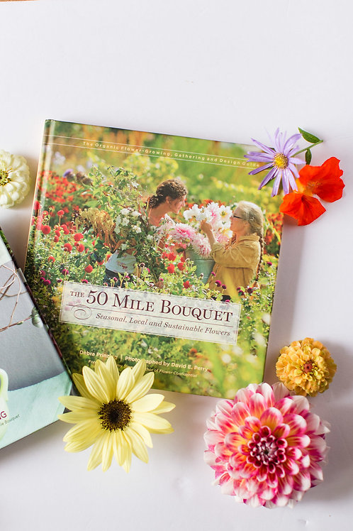 The 50 Mile Bouquet (signed by author Debra Prinzing)
