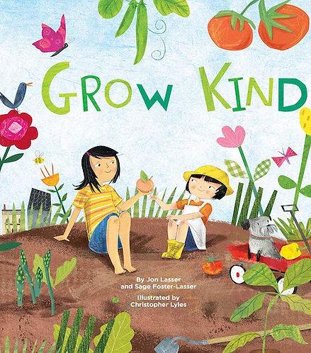 'Grow Kind'