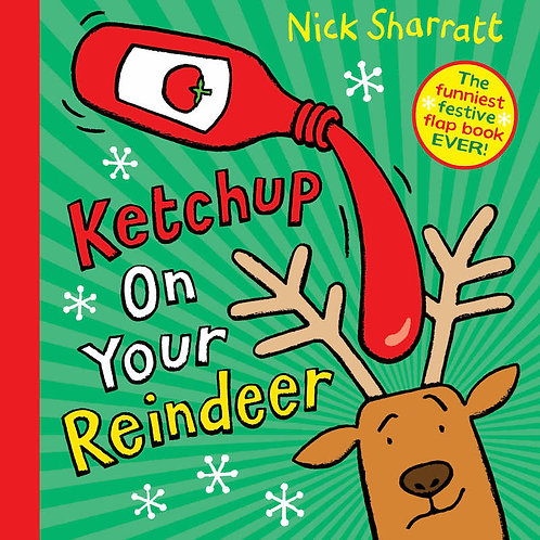 'Ketchup On Your Reindeer'