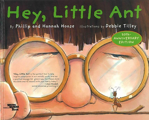 'Hey, Little Ant'