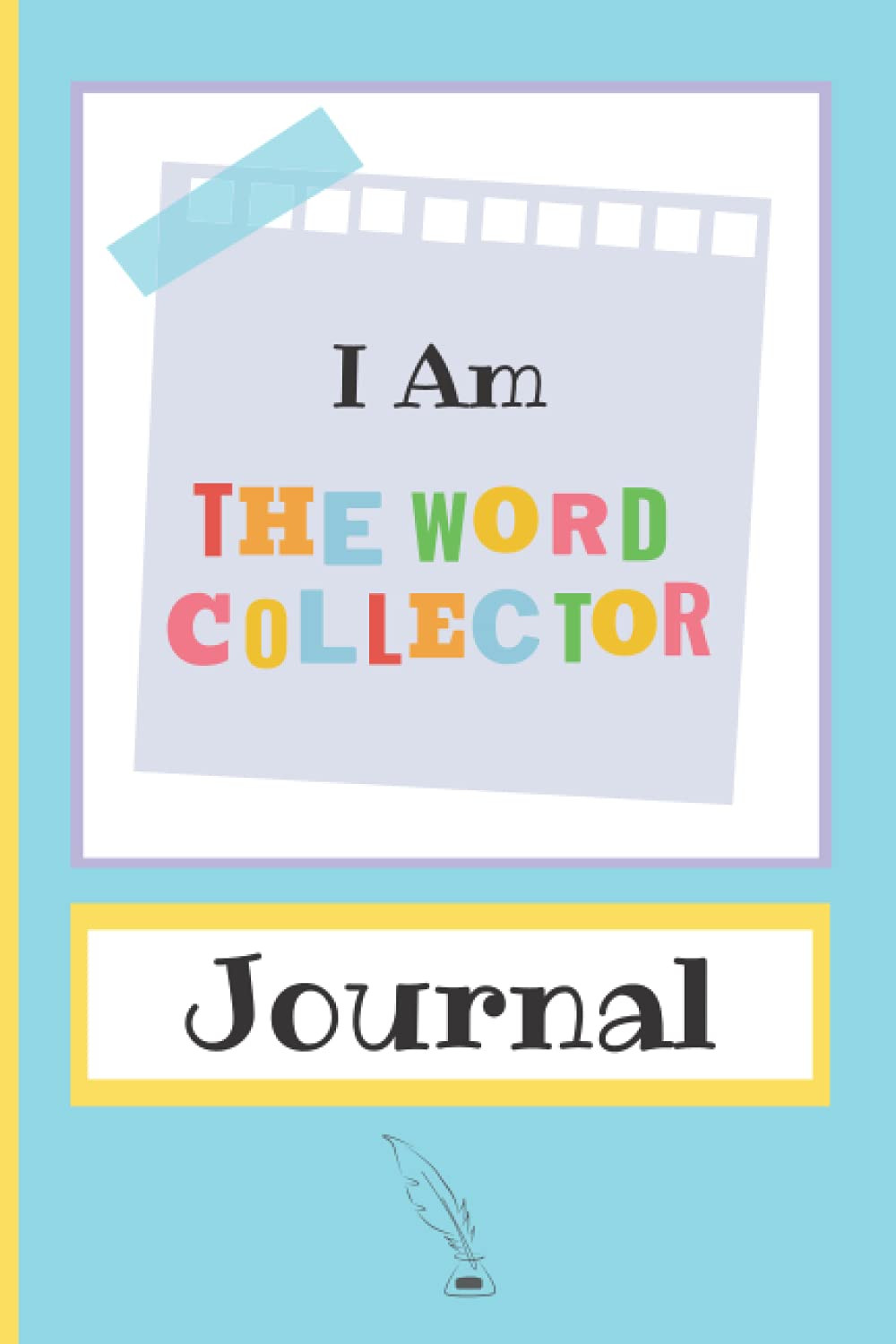 The Word Collector book. What Children Really Want. Notebook journal.