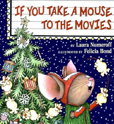 'If You Take A Mouse To The Movies'