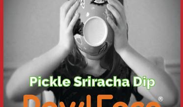 Dip Pickle Sriracha
