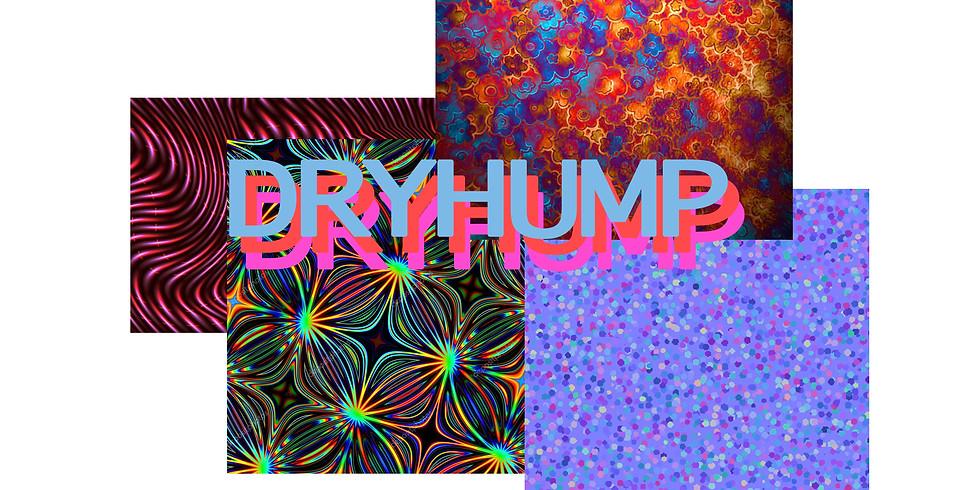 DRYHUMP @ SLAP