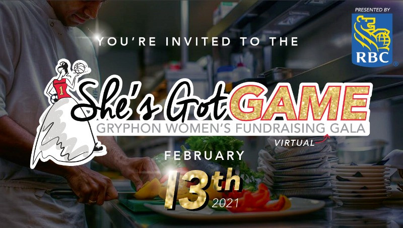 You're Invited to the She's Got Game Gryphon Women's Fundraising Gala on February 13, 2020