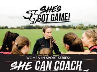 Women in Sport Series: She Can Coach