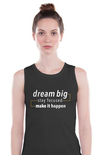 """""""Dream Big"""" Tank"""