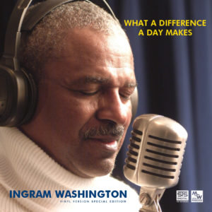 INGRAM WASHINGTON, What a difference a day makes CD