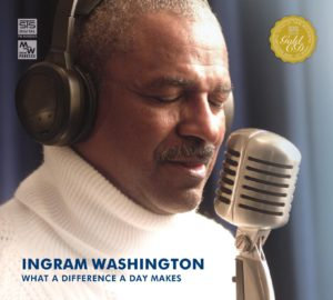 INGRAM WASHINGTON – WHAT A DIFFERENCE A DAY MAKES - LP