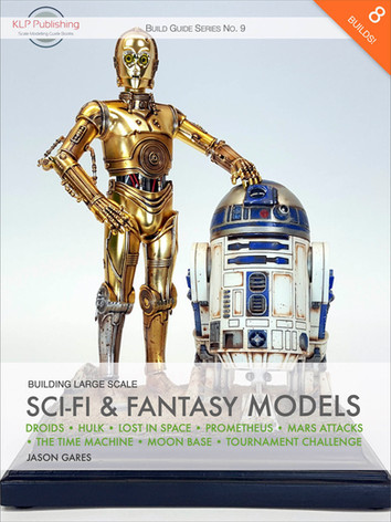 Building Large Scale Sci-Fi & Fantasy Models by Jason C. Gares