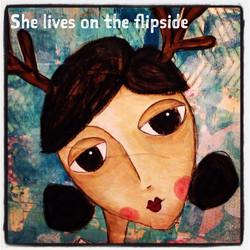 she lives on the flipside.JPG