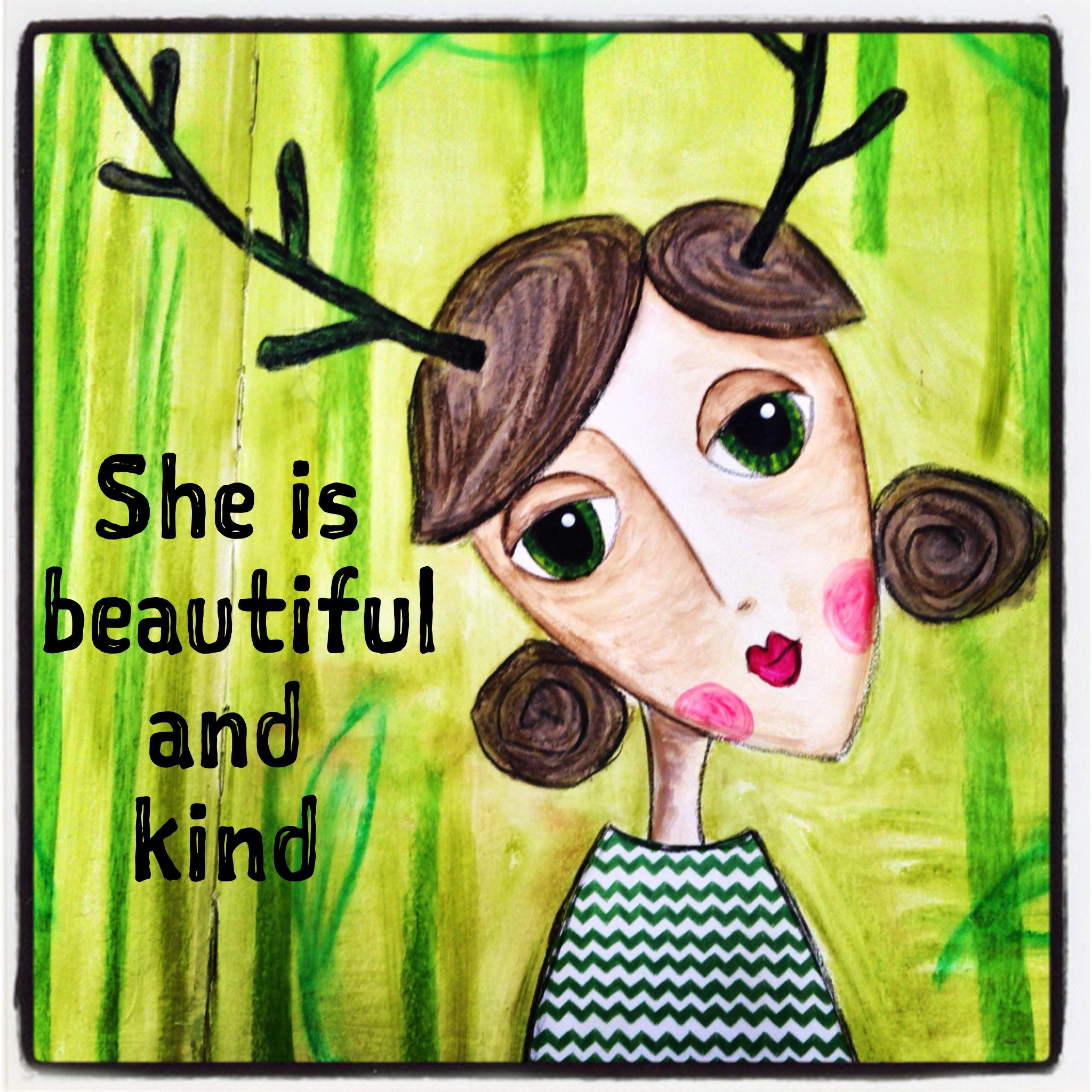 she is beautiful and kind.JPG