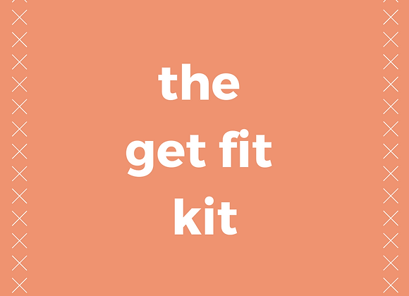 The Get Fit Kit