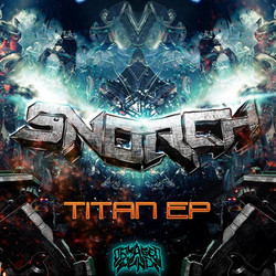 Snorch  - Titan EP