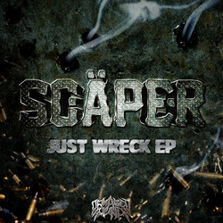 Scaper - Just Wreck EP