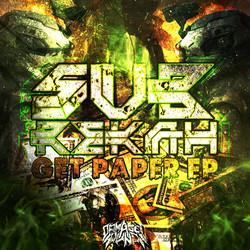 Sub-Rekah - Get Paper EP