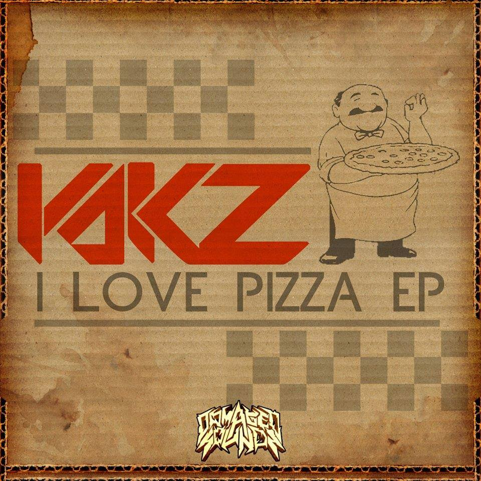 Yakz - I Love Pizza EP