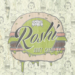 Roshi - Don't Chew! EP