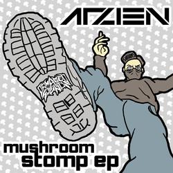 Arzien - Mushroom Stomp EP