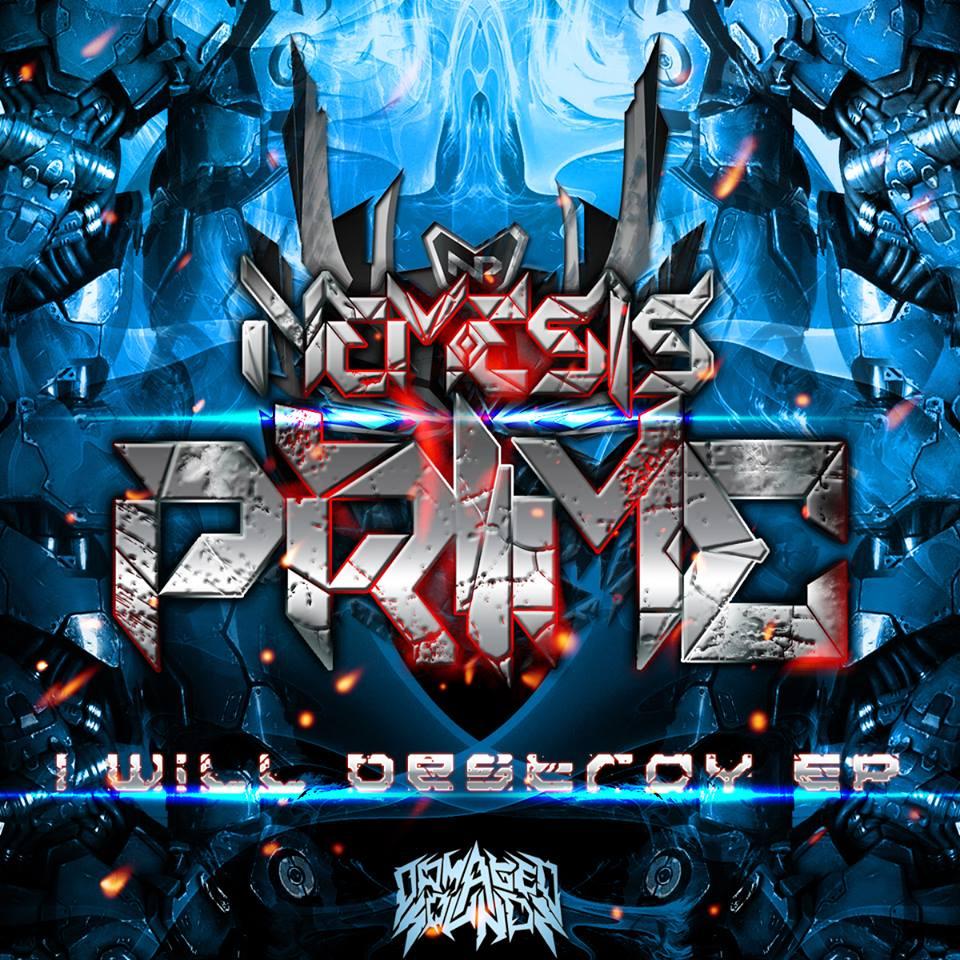 Nemesis Prime - I Will Destroy EP
