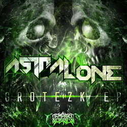 AstralOne - Grotezk EP