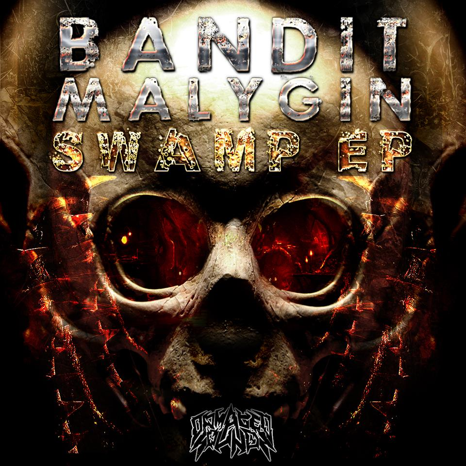 Bandit & Malygin - Swamp EP