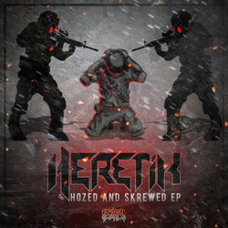 Heretik - Hozed And Skrewed EP