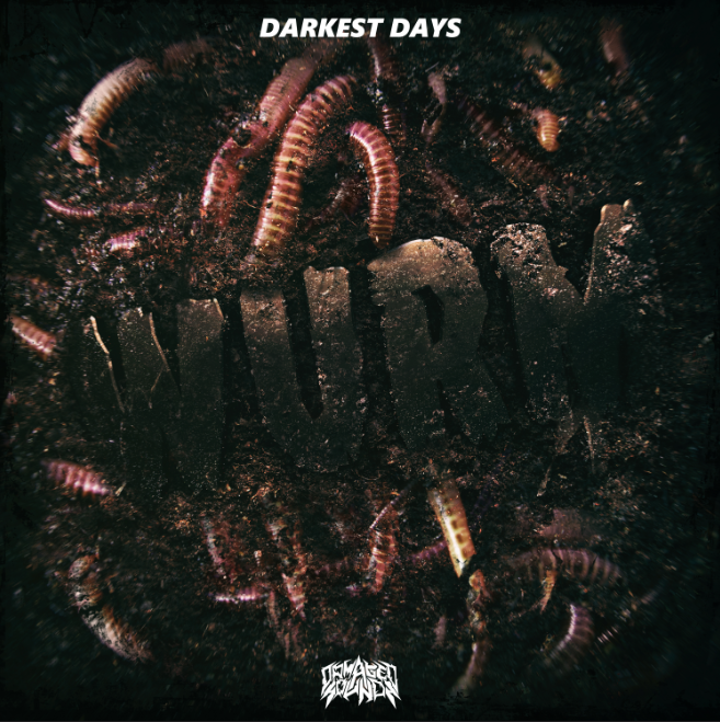Wurm - Darkest Days EP
