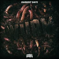 Wurm - Darkest Days EP