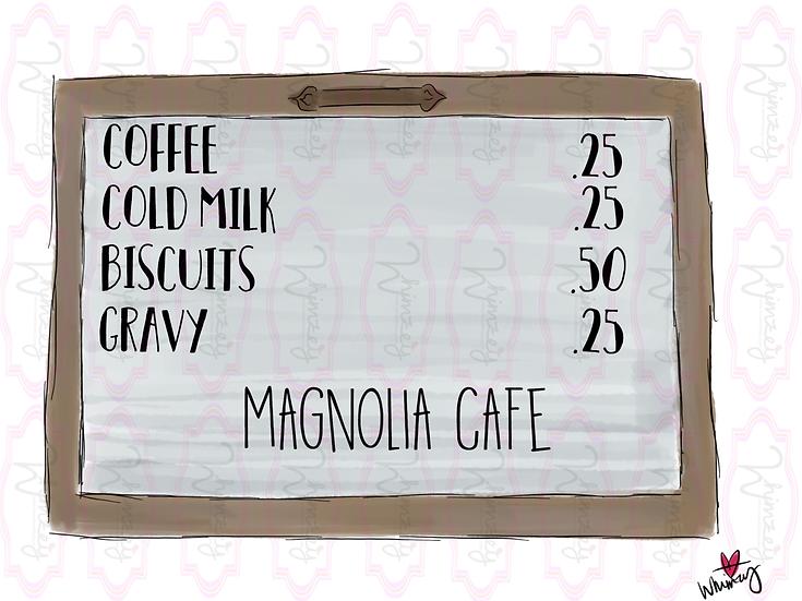 Digital Magnolia Cafe Sign File