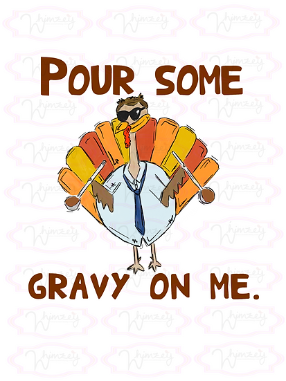 Digital Pour Some Gravy on Me File