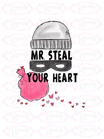Digital Mr Steal Your Heart Download