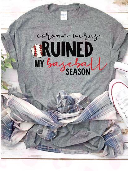 Ruined My Baseball Season