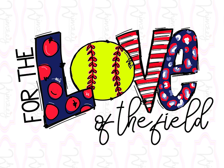 For the Love of the Field- Softball - Baseball Download