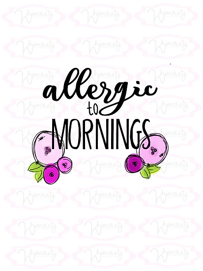 Digital Allergic to Mornings Download
