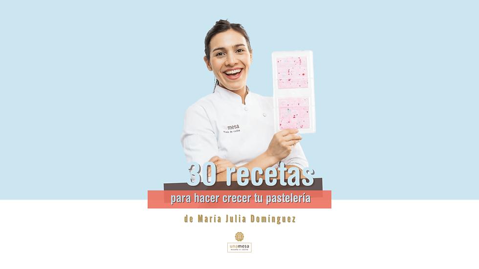 30 recetas para hacer crecer tu pastelería