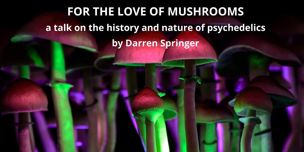 For the LOVE of Mushrooms
