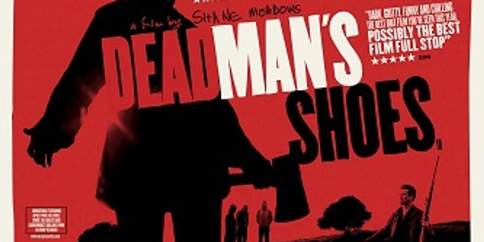 Pirate Cinemarrrgh Presents: Dead Man's Shoes