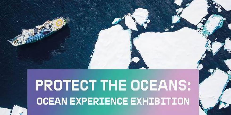 Green Peace - Protect the oceans experience exhibition