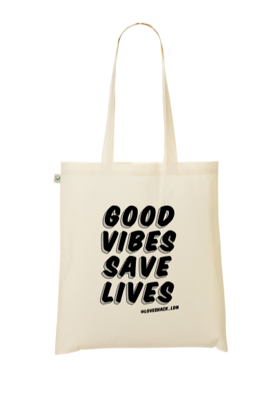 Good Vibes Save Lives Tote