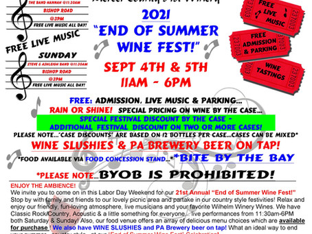 """21st Annual """"End of Summer Wine Fest!""""-Sept 4th & 5th"""