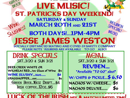 St. Patrick's Day Weekend-March 20th & 21st...
