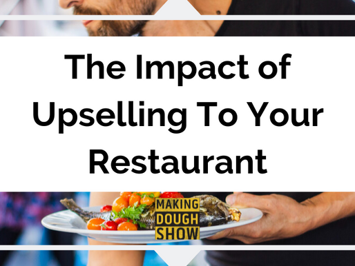 The Impact of Upselling to Your Restaurant