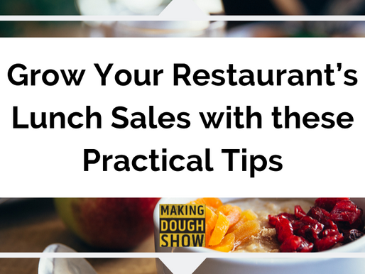 Grow Your Restaurant's Lunch Sales with these Practical Tips