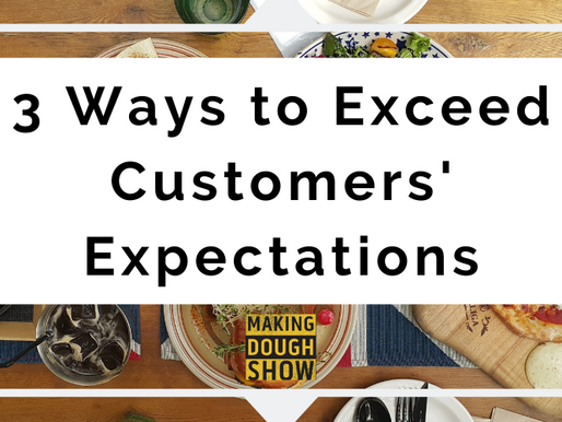 3 Ways to Exceed Customers' Expectations
