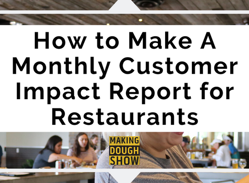 How to Make A Monthly Customer Impact Report for Restaurants