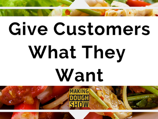 Give Customers What They Want